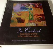 In Context: Reading and Writing in Cultural Conversations 3rd Edition For UIC