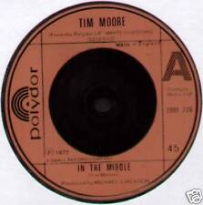 """TIM MOORE ~ IN THE MIDDLE / TO CRY FOR LOVE ~ 1977 UK 7"""" SINGLE"""