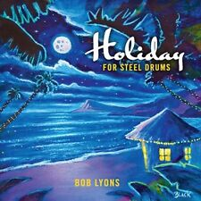 Bob Lyons - Holiday for Steel Drums [New CD]