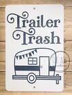 "8""x12"" cute funny metal wall sign funny trailer trash camper camping rv decor"