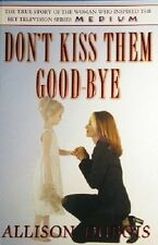 Don't Kiss Them Goodbye by Dubois Allison - Book - Paperback