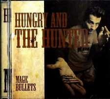 HUNGRY AND THE HUNTED Magic Bullets CD Near Mint .cpx