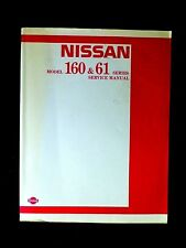 "NISSAN PATROL "" MQ "" 160 & 61 series 1980 GENUINE  SERVICE and REPAIR MANUAL"