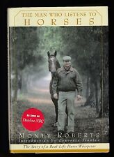 The Man Who Listens to Horses : Includes new chapter! by Monty Roberts, Signed