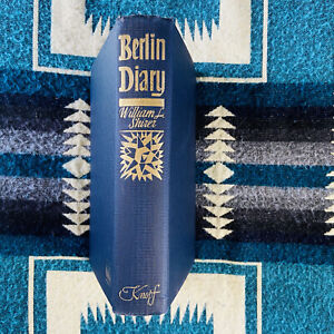 BERLIN DIARY William L Shorter Knopf 1942 Reprint HC NO DJ inscribed By Author