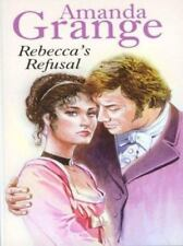 Rebecca's Refusal