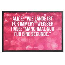 40 x 60 Fußmatte - Alice im Wunderland, Lewis Carroll, Spruch, Zitat, Filmzit...