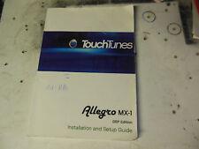 TOUCH TUNES ALLEGRO MX-1 TOUCHTUNES original JUKEBOX  machine  manual