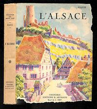 "Hansi : L'Alsace "" Editions B. Arthaud """