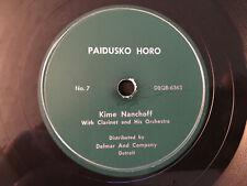 78 rpm Kime Nanchoff Orch LESHETO HORO / PAIDUSKO HORO Bulgarian Folk Dance