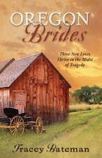 Oregon Brides: But for Grace/Everlasting Hope/Besi