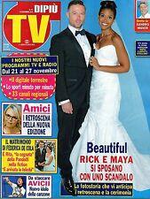 Dipiù Tv 2015 47#Beautiful:Ricky & Maya,Amici di Maria De Filippi,Samanta Togni