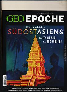 Geo Epoche 109 die Geschichte Südostasiens von Thailand bis Indonesien