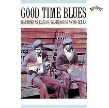 Good Time Blues: Harmonicas, Kazoos, Washboards & Cow-Bells by Various Artists,