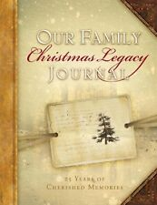 Our Family Christmas Legacy Journal, 25 Years of C