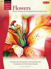 Oil & Acrylic: Flowers (How to Draw and Paint), Marcia, Baldwin
