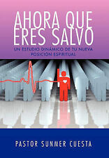 NEW AHORA QUE ERES SALVO (Spanish Edition) by Pastor Sunmer Cuesta