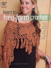 Learn To Free-Form Crochet Annie's Pattern/Instructions Booklet NEW