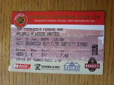 31/01/2009 Ticket: Walsall v Leeds United  (Numbers Noted On Back)