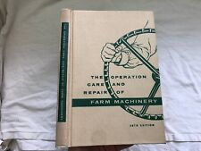 Vintage John Deere Operation, Care & Repair Farm Machinery Book 1957 28th Editio