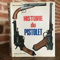 José Florentiis Histoire de La Pistola Éd. Vecchi 1974