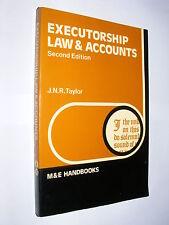 Executorships Law & Accounts by J.N.R. Tayor second edition 1973 M&E Handbooks