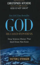 NEW God: The Failed Hypothesis. How Science Shows That God Does Not Exist
