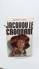 Eugène Le Roy - Jacquou le Croquant - Calmann-Lévy (1969)