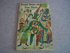 Vintage Feast Days And Fun Days by Norah Smaridge - 1966
