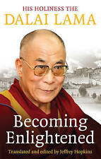 Becoming Enlightened by Dalai Lama XIV (Paperback, 2010)