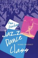 Jazz Dance Class : Beginning Thru Advanced, Paperback by Giordano, Gus, Brand...
