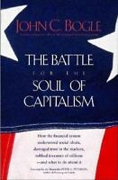 The Battle for the Soul of Capitalism John C. Bogle Hardcover Collectible - Lik