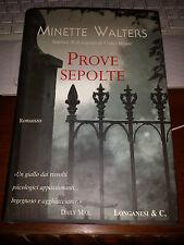 PROVE SEPOLTE MINETTE WALTERS longanesi 1^ediz 2003 cartonato