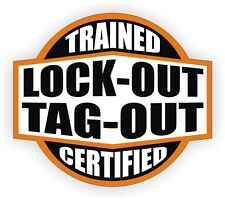 Lock Out Tag Out Trained - Certified Hard Hat Decal / Helmet Sticker Label Flash