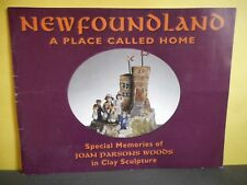 Newfoundland A Place Called Home,Joan Parsons Woods,Clay Sculpture