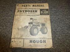 Hough D500 Pay Dozer Tractor Shovel Parts Catalog Manual Book