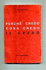 Emilio Bortone # PERCHÈ CREDO - COSA CREDO - IL CREDO # Coletti Editore 1978