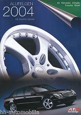 ATU Alufelgen Prospekt  2004 für Mercedes Chrysler Porsche Smart brochure