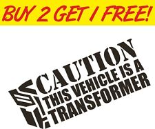 Vehicle is a Transformer JDM VAG EURO Funny vinyl decal window sticker car VW