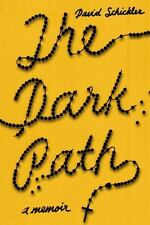 HARDCOVER BOOK : The Dark Path - A Memoir by David Schickler 2013 Religion Youth