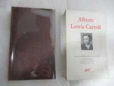 Pléiade Album Lewis Carroll /Bibliothèque de la Pléiade Gallimard 1990