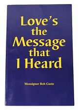 LOVE'S THE MESSAGE THAT I HEARD Bob Guste SIGNED New Orleans Evangelical Pastor