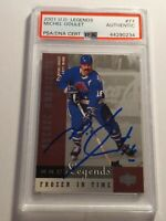 2001 Upper Deck Legends Michel Goulet PSA/DNA authenticated Auto Nordiques MINT
