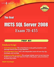 The Real MCTS SQL Server 2008 Exam 70-433 Prep Kit: Database Design, , New Book