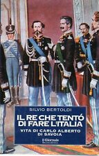 N84 Il re che tentò di fare l'Italia Silvio Bertoldi Il Giornale 2000