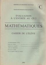 EVALUATION A L'ENTREE AU CE2 / MATHEMATIQUES / 1991
