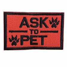 Ask to Pet, K9 Service Dog Embroidered Tactical Morale Hook & Loop Patch Orange