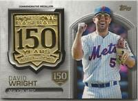 2019 Topps Update DAVID WRIGHT 150th Anniversary Medallion Stamped /150 Mets