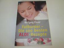 Wolfgang Elsner-FATBURNER-the 100 best Aldi-Recipes #e05