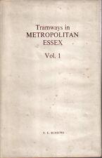 Tramways in Metropolitan Essex Vol 1 North Metropolitan Leyton & Walthamstow LCC